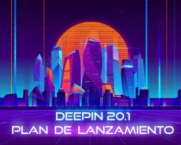 Deepin 20.1 - Plan de lanzamiento